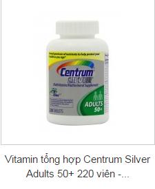 Vitamin tổng hợp Centrum Silver Adults 50+ 220 viên - Vitamin tổng hợp cho người lớn tuổi