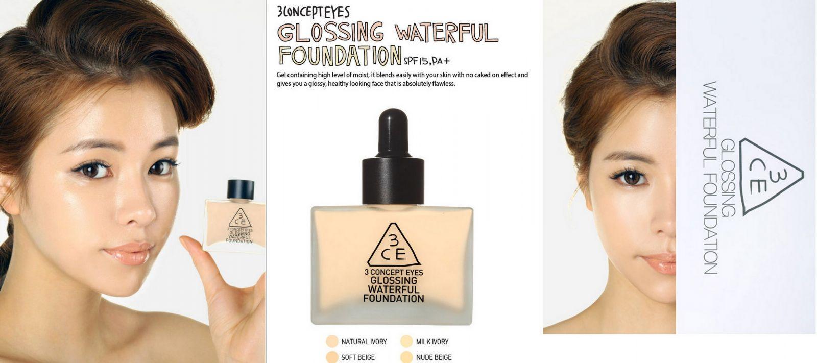 Kem nền Glossing Waterful Foundation 3ce 1