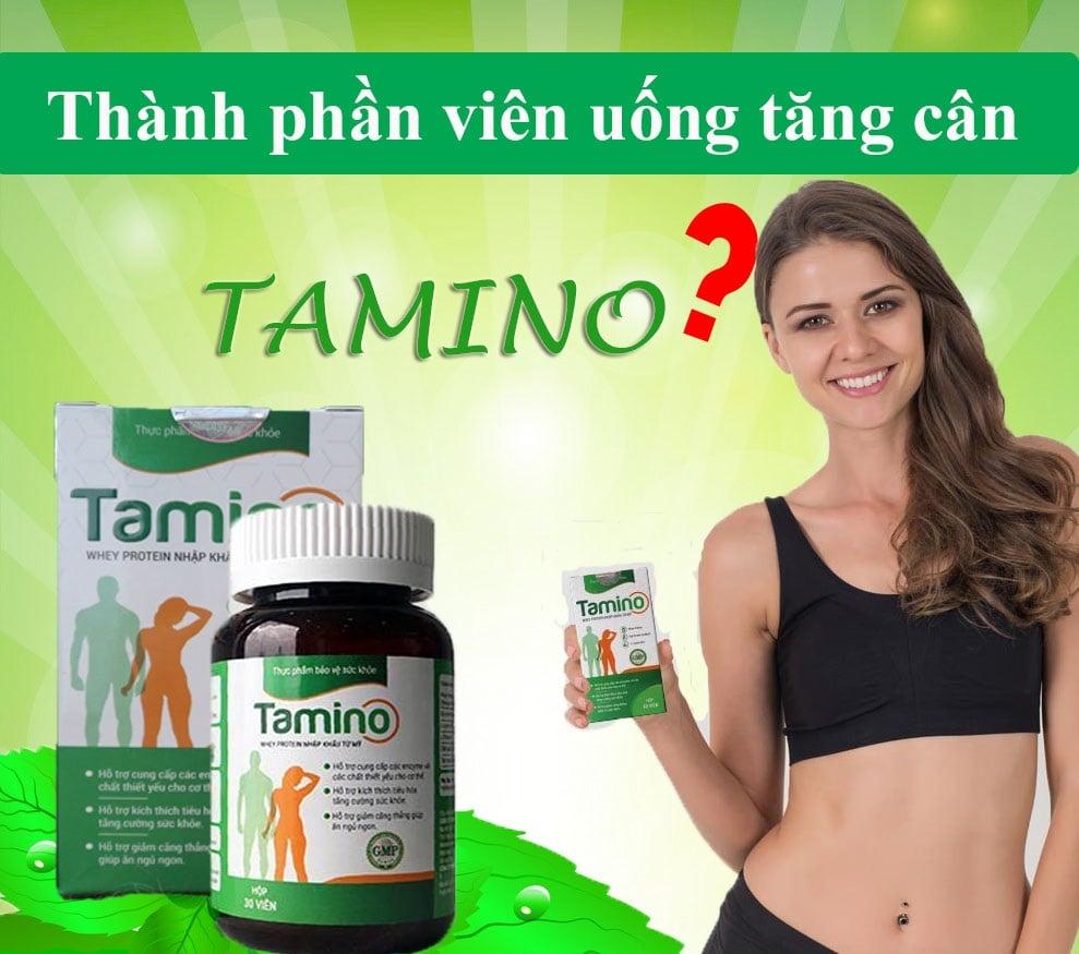 Thành phần viên uống hỗ trợ tăng cân Tamino