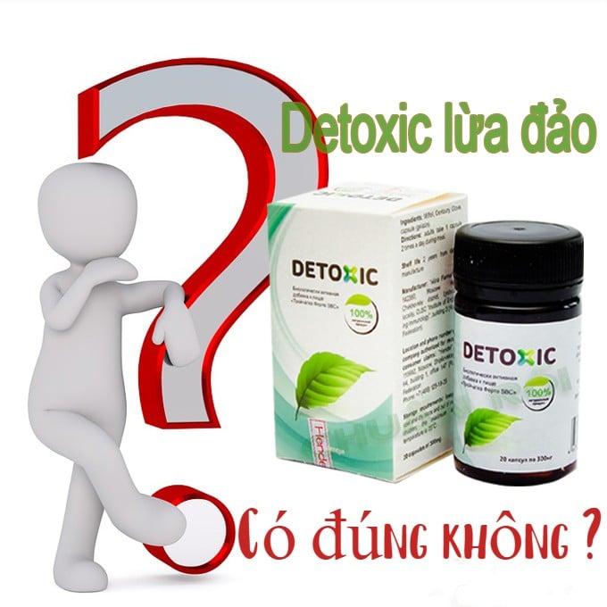 Sự thật về Detoxic có lừa đảo không?