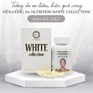 Viên uống hỗ trợ trắng da A+ Nutrition White Collection hỗ trợ dưỡng trắng chuyên sâu